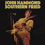 Southern Fried, Hammond, John, Good Original recording remastered