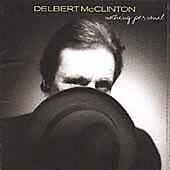 Nothing Personal, Delbert Mcclinton, Good