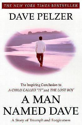 A Man Named Dave by Pelzer, Dave