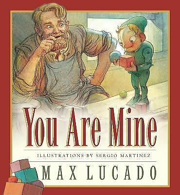 You Are Mine (Board Book) (Max Lucado's Wemmicks) by Lucado, Max