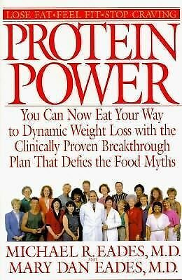 Protein Power: The High-Protein/Low Carbohydrate Way to Lose Weight, Feel Fit, a