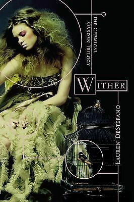 Wither (Chemical Garden) by DeStefano, Lauren