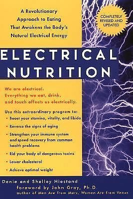Electrical Nutrition: A Revolutionary Approach to EAting That Avakens the Body's