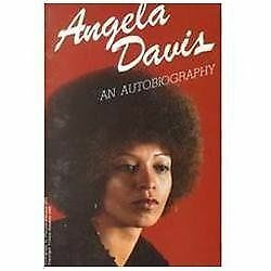 Angela Davis: An Autobiography by Angela Y. Davis