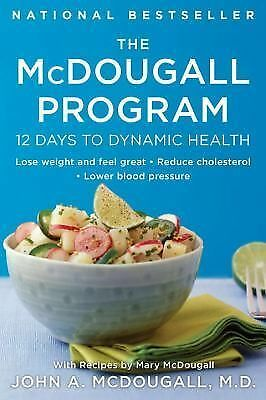 The Mcdougall Program: 12 Days to Dynamic Health, John A. McDougall, Mary McDoug