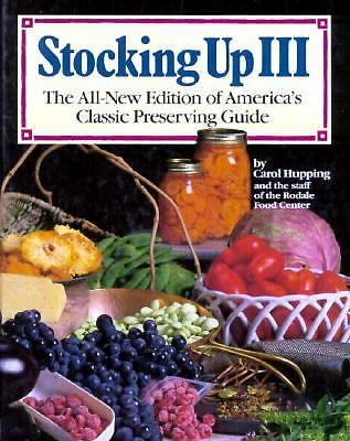 Stocking Up III: The All-New Edition of America's Classic Preserving Guide, Caro