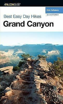 Best Easy Day Hikes Grand Canyon, 2nd (Best Easy Day Hikes Series), Adkison, Ron