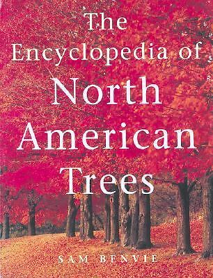 The Encyclopedia of North American Trees, Benvie, Sam, Good Condition, Book