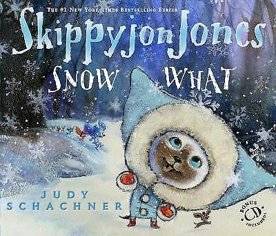 Skippyjon Jones Snow What by Schachner, Judy