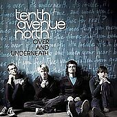 Over & Underneath, Tenth Avenue North, Good