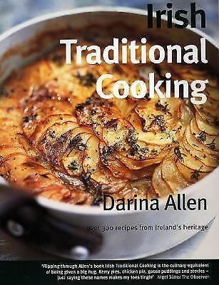 Irish Traditional Cooking: Over 300 Recipes from Ireland's Heritage, Allen, Dari