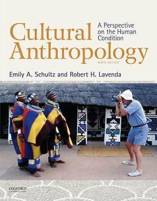 Cultural Anthropology: A Perspective on the Human Condition, Lavenda, Robert H.,