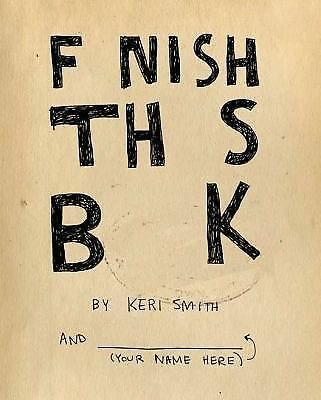 Finish This Book, Smith, Keri, Good Book