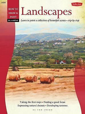 Oil & Acrylic: Landscapes with William Alexander: Learn to paint a collection o