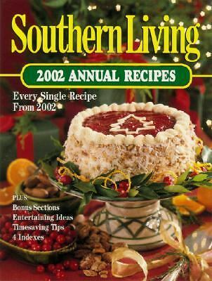 Southern Living: 2002 Annual Recipes by Oxmoor House
