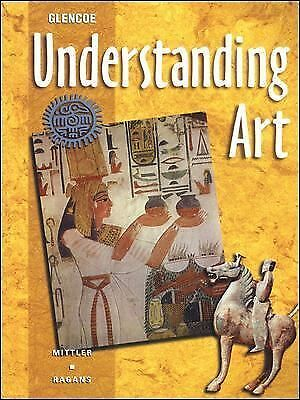 Understanding Art Student Edition by McGraw-Hill