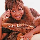 Greatest Love Songs by Labelle, Patti