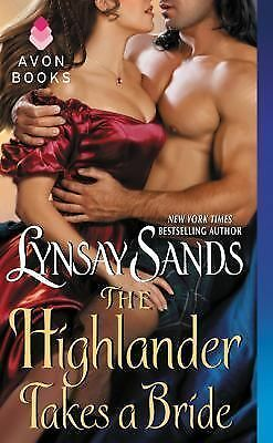 The Highlander Takes a Bride by Sands, Lynsay