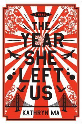 The Year She Left Us: A Novel, Ma, Kathryn, Good Book