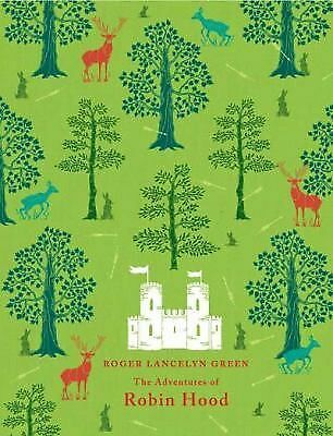 The Adventures of Robin Hood (Puffin Classics) by Roger Lancelyn Green