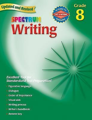 Spectrum Writing, Grade 8 by Spectrum