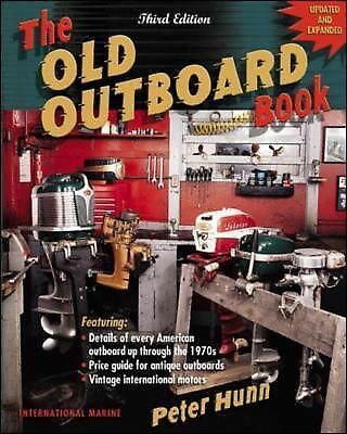 The Old Outboard Book by Hunn, Peter