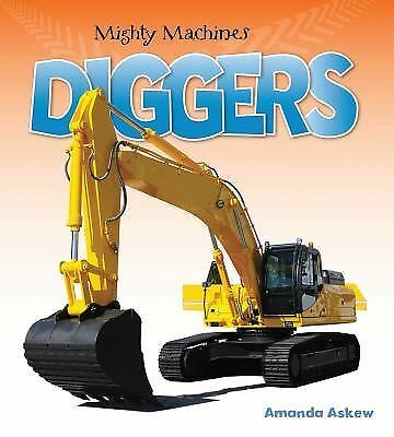 Diggers (Mighty Machines) by Askew, Amanda