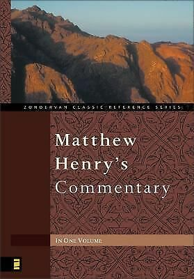Matthew Henry's Commentary One Volume by Henry, Matthew