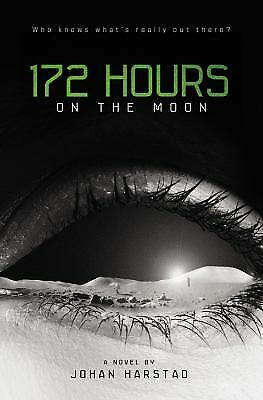 172 Hours on the Moon, Johan Harstad, Good Condition, Book