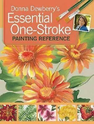Donna Dewberry's Essential One-Stroke Painting Reference, Dewberry, Donna, Good
