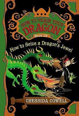 How to Seize a Dragon's Jewel How to Train Your Dragon)