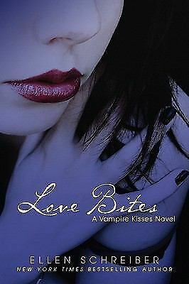 Vampire Kisses 7: Love Bites, Schreiber, Ellen, Good Condition, Book
