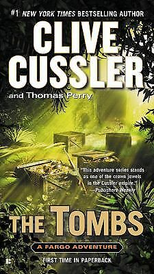 The Tombs (A Fargo Adventure), Perry, Thomas, Cussler, Clive, Good Book