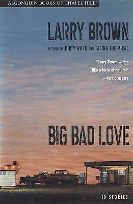 Big Bad Love, Brown, Larry, Good Condition, Book