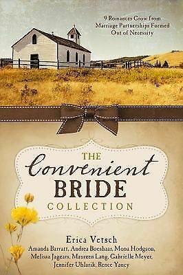 The Convenient Bride Collection: 9 Romances Grow from Marriage Partnerships Form