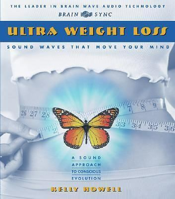 Ultra Weight Loss, Brain Sync (Kelly Howell), Good