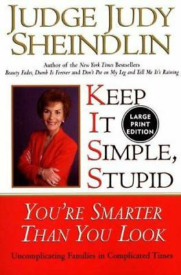 Keep It Simple, Stupid: You're Smarter Than You Look, Judy Sheindlin, Good Condi