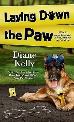 Laying Down the Paw (A Paw Enforcement Novel), Kelly, Diane, Good Book