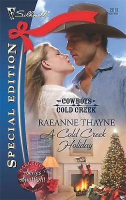 A Cold Creek Holiday (Silhouette Special Edition), Thayne, Raeanne, Good Conditi