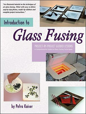 Introduction to Glass Fusing, Petra Kaiser, Good Condition, Book