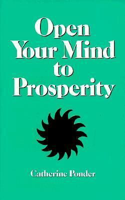 Open Your Mind to Prosperity, Catherine Ponder, Good Condition, Book