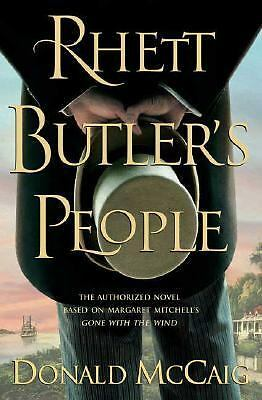 Rhett Butler's People by Donald McCaig (2007, Hardcover) First Edition