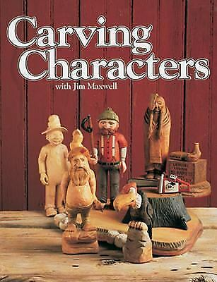 Carving Characters, Jim Maxwel, Good Book