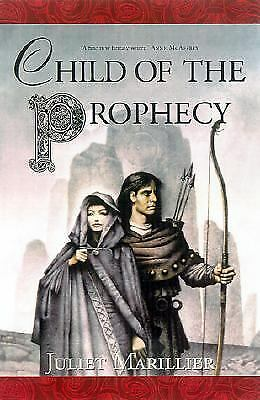 Child of the Prophecy (Sevenwaters Trilogy, Book 3), Juliet Marillier, Good Cond