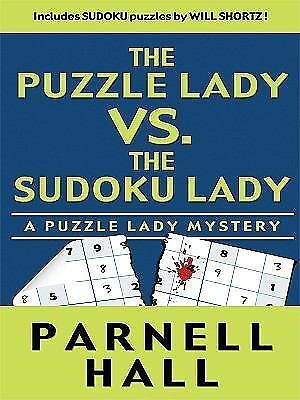 The Puzzle Lady vs. the Sudoku Lady (Thorndike Mystery), Hall, Parnell, Good Con