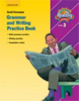 READING 2007 GRAMMAR AND WRITING PRACTICE BOOK GRADE 3 (Reading Street), Scott F