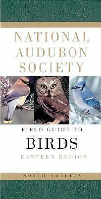 National Audubon Society Field Guide to North American Birds--E: Eastern Region