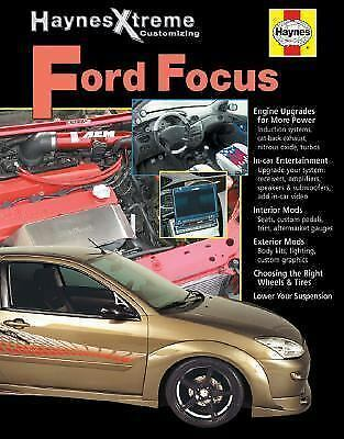 Haynes Xtreme Customizing Ford Focus (Haynes Manuals), Haynes, John, Good Condit
