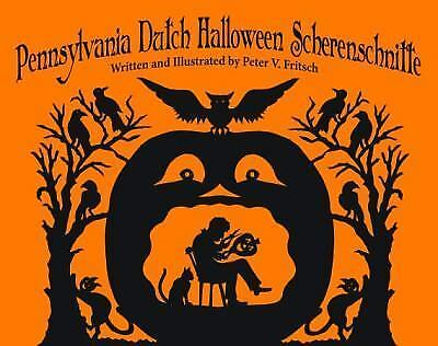 Pennsylvania Dutch Halloween Scherenschnitte, Fritsch, Peter, Good Book