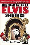 The Field Guide to Elvis Shrines, Yenne, William, Good Book